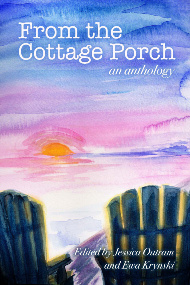 From the Cottage Porch: An Anthology